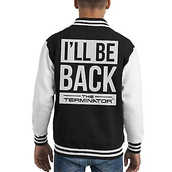 The Terminator Ill Be Back White Text Kid's Varsity Jacket