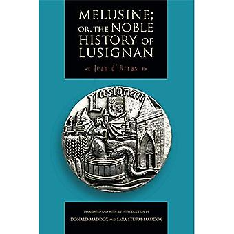 Melusine; Or, the Noble History of Lusignan