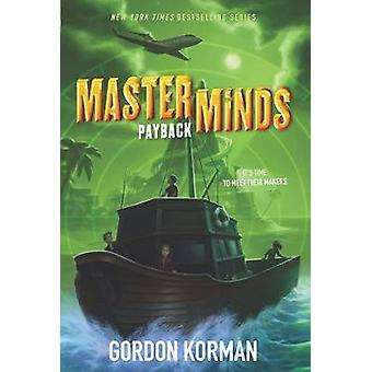 Masterminds - Payback by Gordon Korman - 9780062300065 Book