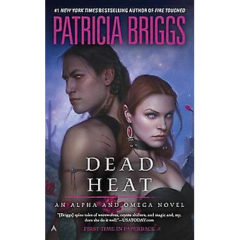 Dead Heat by Patricia Briggs - 9780425256282 Book