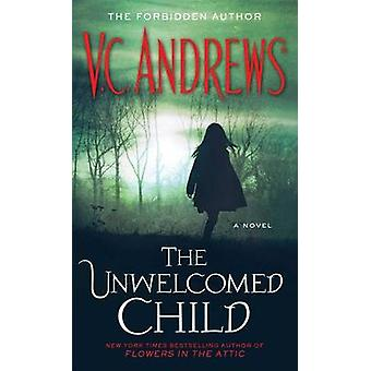 The Unwelcomed Child by V C Andrews - 9781451650891 Book