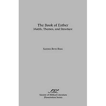 The Book of Esther by Berg & Sandra Beth