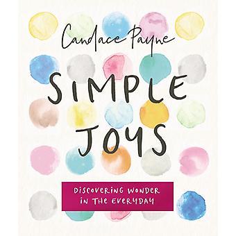 Simple Joys by Candace Payne