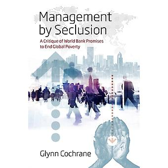 Management by Seclusion by Glynn Cochrane