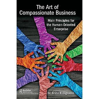 Art of Compassionate Business by Bruno Cignacco