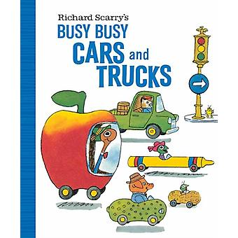 Richard Scarrys Busy Busy Cars and Trucks by Richard Scarry