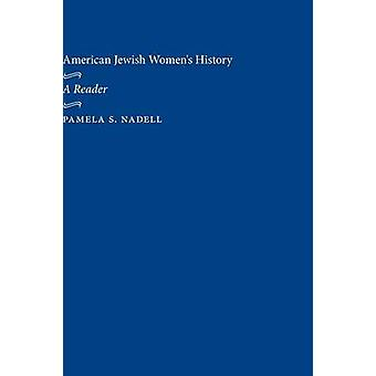 Amer Jew Women History by Edited by Pamela S Nadell