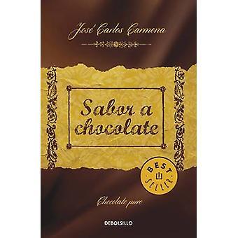 Sabor a Chocolate / The Taste of Chocolate by Jose Carlos Carmona - J