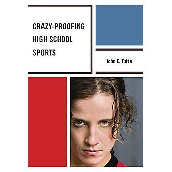 CrazyProofing High School Sports by Tufte & John