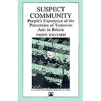 Misstänkt community Peoples Erfarenhet av förebyggande av terrorism handlingar i Storbritannien av Hillyard & Paddy