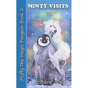 Minty Visits by Dodd & Richard