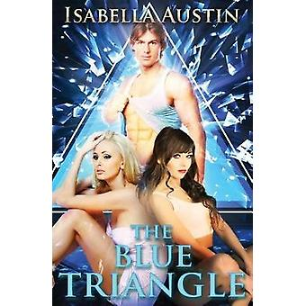 The Blue Triangle by Isabella & Austin