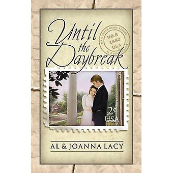 Until the Daybreak by Lacy & Al