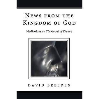 News from the Kingdom of God by Breeden & David