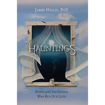 Hauntings by Hollis & James