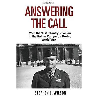 Answering the Call by Wilson & Stephen L.