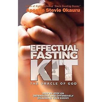 EFFECTUAL FASTING KIT Step by Step on offensively and defensively disarming your enemy by Okauru & Okauru