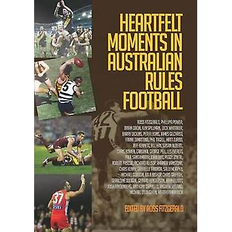 Heartfelt Moments in Australian Rules Football by Fitzgerald & Ross