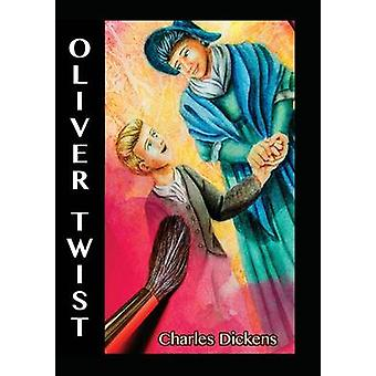 Oliver Twist by Dickens & Charles