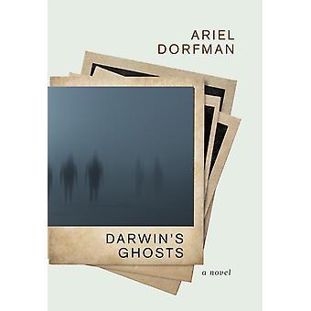 Darwins Ghosts by Ariel Dorfman
