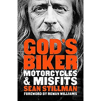 God's Biker - Motorcycles and Misfits - 9780281079438 Book