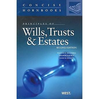 Principles of Wills - Trusts and Estates (2nd Revised edition) by Wil