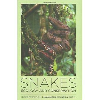 Snakes - Ecology and Conservation by Stephen J. Mullin - Richard A. Se