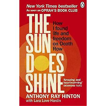 The Sun Does Shine - How I Found Life and Freedom on Death Row (Oprah'