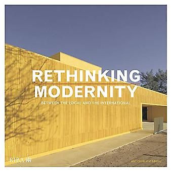Rethinking Modernity - Between the local and the International by Anti