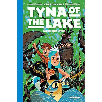 Tyna of the Lake by Alexander Utkin - 9781910620519 Book