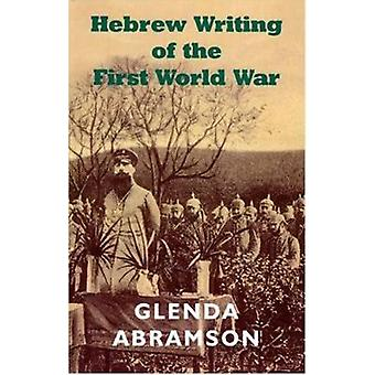 Hebrew Writing During the First World War by Glenda Abramson - 978085