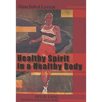 Healthy Spirit in a Healthy Body - Representations of the Sports Body