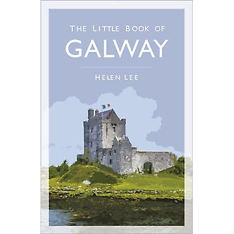 Little Book of Galway by Helen Lee