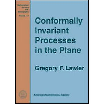 Conformally Invariant Processes in the Plane by Gregory F. Lawler - 9