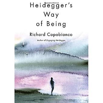 Heidegger's Way of Being (New Studies in Phenomenology and Hermeneutics)