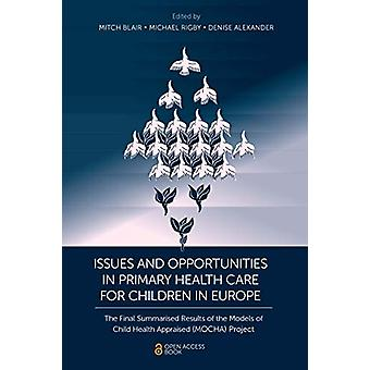 Issues and Opportunities in Primary Health Care for Children in Europ