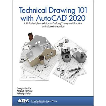 Technical Drawing 101 with AutoCAD 2020 by Ashleigh Fuller