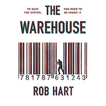 The Warehouse by Rob Hart - 9781787631243 Book