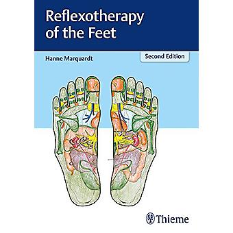 Reflexotherapy of the Feet by Hanne Marquardt - 9783131252425 Book