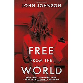 Free From the World by John Johnson - 9781838591779 Book