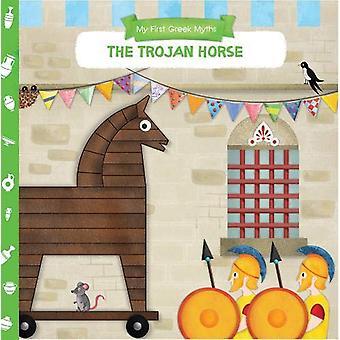 My First Greek Myths - Trojan Horse by Anna Goutzouri - 9781913060046