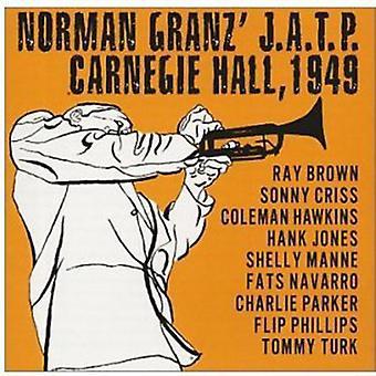 Granz, Norman J.a.T.P. Carnegie Hall 1949 - Norman Granz J.a.T.P. Carnegie Hall 1949 [CD] USA import