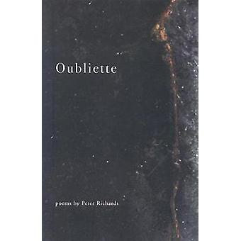 Oubliette by Richards & Peter