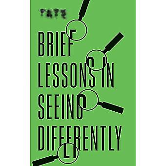 Tate: Brief Lessons in Seeing Differently (Brief Lessons)