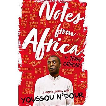 Notes from Africa: A Musical Journey with Youssou N'Dour