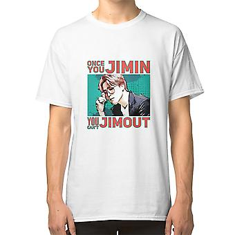 Once You Jimin You Can'T Jimout. T Shirt Bts Kpop