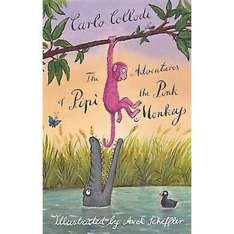 The Adventures of Pipi the Pink Monkey Alma Junior Classics