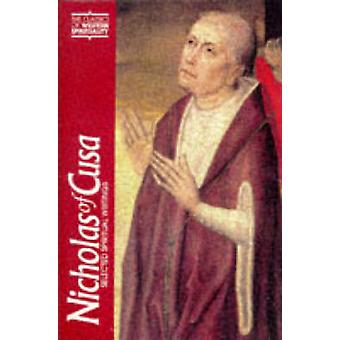 Nicholas of Cusa by Introduction by H Lawrence Bond
