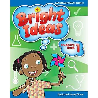 Bright Ideas Caribbean Primary Science Student's Book 1  Ages 56