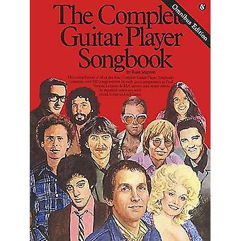 The Complete Guitar Player Songbook  Omnibus Edition by Russ Shipton